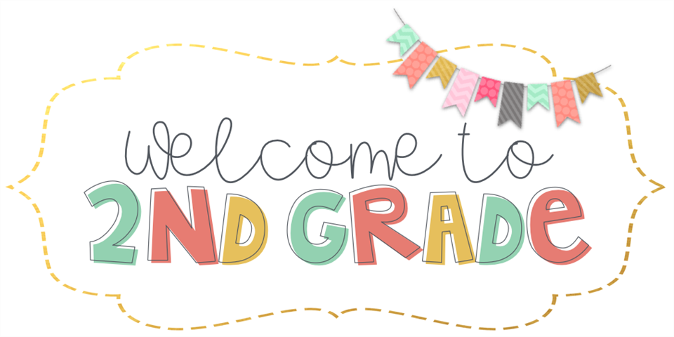 Welcome Second Grade